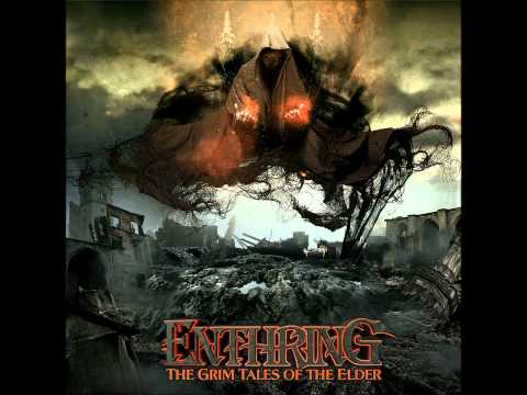 Enthring - The Grim Tales Of The Elder
