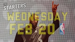 NBA Daily Show: Feb. 20 - The Starters