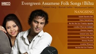 Evergreen Assamese Bihu Songs | Zubeen Garg | Bornali Kalita | Apurba Baruah | NangSeng