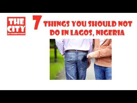 7 things you should not do in LAGOS, NIGERIA
