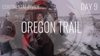 Oregon Trail | Continental Divide 4x4 Overland | Day 9