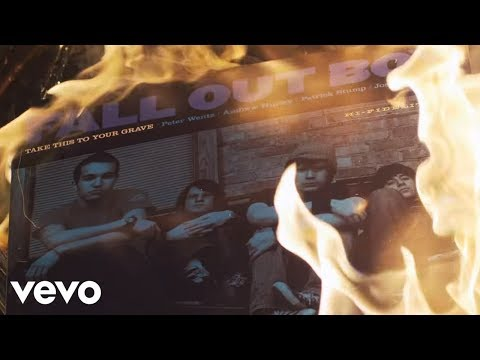 My Songs Know What You Did In The Dark (Light 'Em Up) - Fall Out Boy