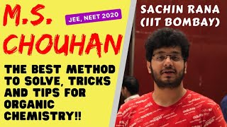 Organic Chemistry Tips | BEST METHOD to solve M.S. Chouhan | JEE, NEET 2020