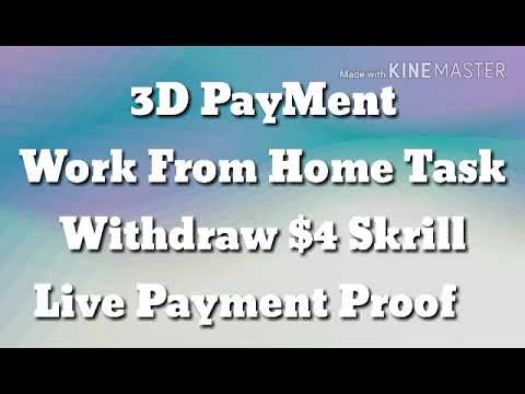 Work from Home task,Live Payment proof 3d Payment,,, OnLine Tahirpur