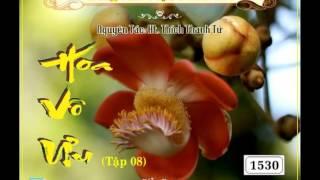 Hoa Vô Ưu tập 8 (8/11) - Thân người khó được