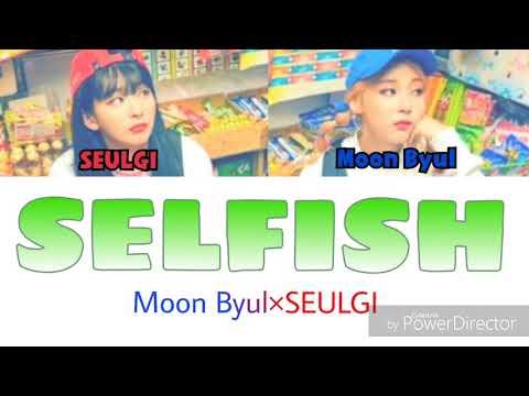 Download  【日本語字幕/カナルビ】SELFISH MoonByul Feat.SEULGI of Red Velvet Gratis, download lagu terbaru