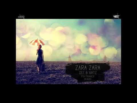 ZARA ZARA - RHTDM - DEE & MATZ PSYTRANCE REMIX.