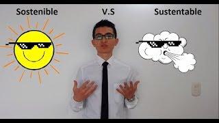 ¿Qué es sostenibilidad y sustentabilidad?