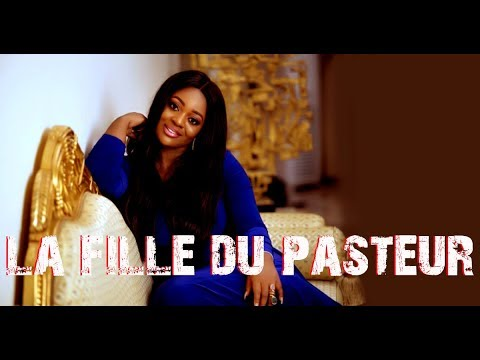 LA FILLE DU PASTEUR 1, Nigeria movie in french, Ghanian movie in french, Film africain