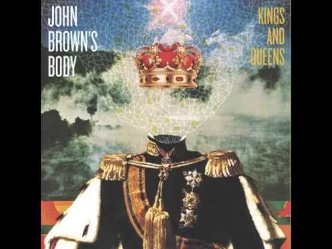 JOHN BROWN'S BODY - SHINE BRIGHT - YouTube
