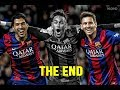 Messi Suarez Neymar MSN The End 10 Goals That Shocked The World mp3