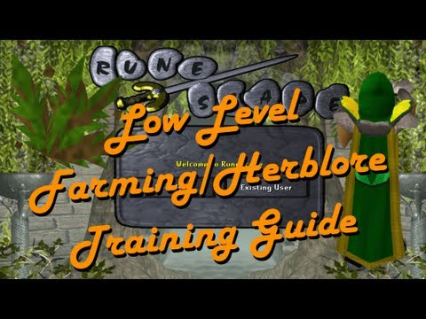 07 Scape – How to Train Farming/Herblore at Lower Levels