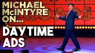 Daytime TV Adverts | Michael McIntyre