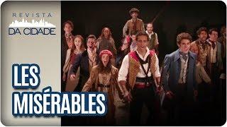Musical Les Misérables - Revista da Cidade (27/10/2017)