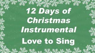 Twelve Days of Christmas Instrumental Karaoke Song | Children Love to Sing