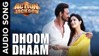 Dhoom Dhaam | Full Audio Song | Action Jackson