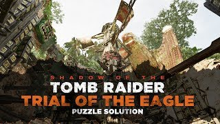 Shadow of the Tomb Raider • Trial of the Eagle Puzzle