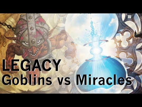 Legacy: Goblins vs Miracles Part 1