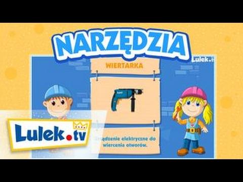 Narzędzia Dla Dzieci I Bajka Edukacyjna I Lulek.tv