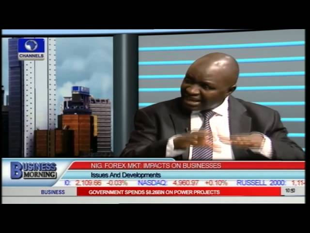 Business Morning: Nigeria's Forex Market Impacts On Businesses Prt2