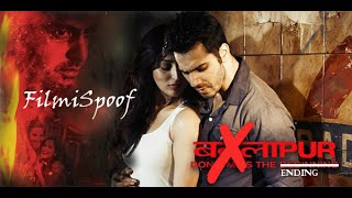BADLAPUR SPOOF : Comedy and parody of Film
