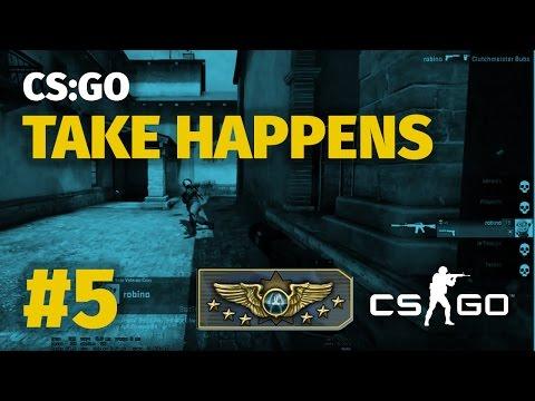 Cs:go Take Happens 5