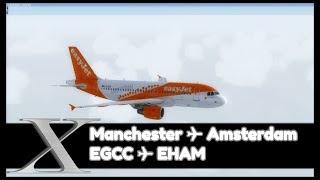 Microsoft Flight Simulator X : Manchester ✈ Amsterdam [EGCC ✈ EHAM]