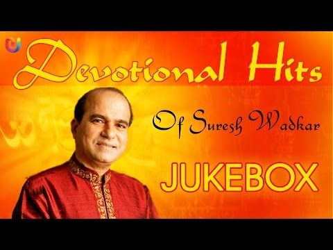 Best of Suresh Wadkar | Hindi Bhajans Top Collection | Latest...