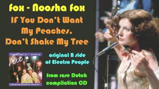 If You Don't Want My Peaches - Fox - Noosha Fox