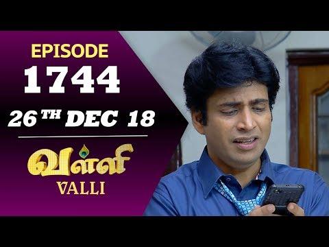 VALLI Serial | Episode 1744 | 26th Dec 2018 | Vidhya | RajKumar | Ajay | Saregama TVShows Tamil