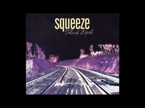 Squeeze - Third Rail