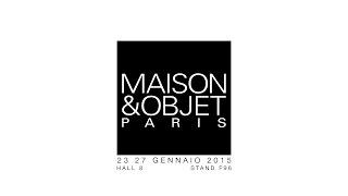 MAISON & OBJET NOW! DESIGN À VIVRE. PARIGI 2015