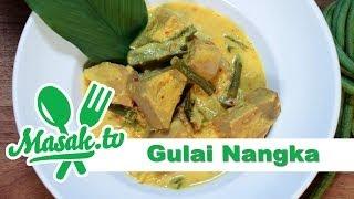 Gulai Nangka | Resep #145