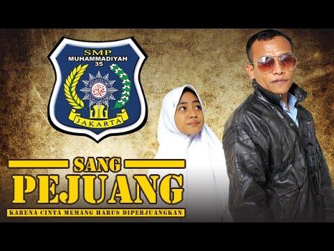 SANG PEJUANG (2016) Official Trailer - SMP Muhammadiyah 35