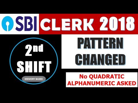 PATTERN CHANGED !! IN SBI CLERK PRE 2nd SHIFT    No Quadratic Ques but  Alphanumeric Was there thumbnail