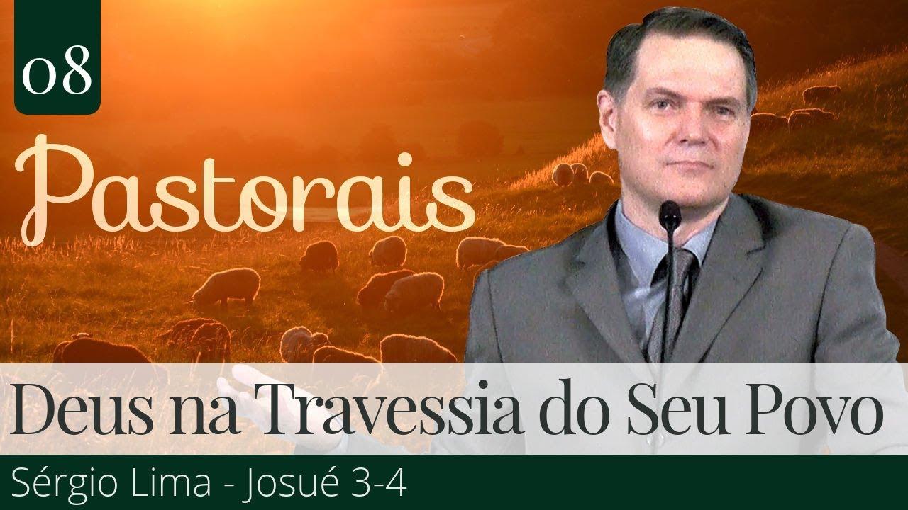 08. Deus na Travessia do Seu Povo - Josué 3-4