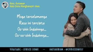 Download lagu Rara, Gunawan – Kala Cinta Menghampiri Jiwa ( Lyrics) By Lyrics Song