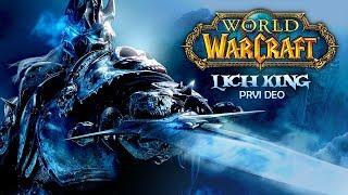 WoW lore: Lich King (1.deo) | Istorija i lore