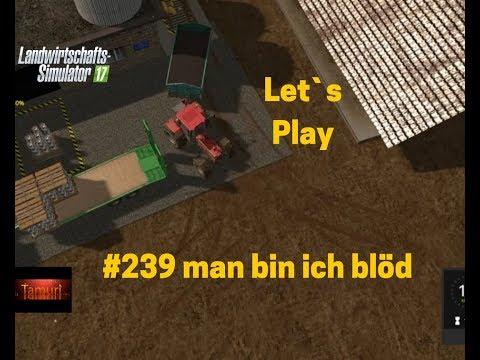 LS17 Winterberg Tiere und mehr Let`s Play #239 man bin ich blöd
