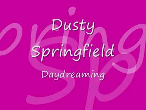 Dusty Springfield - Of All The Things
