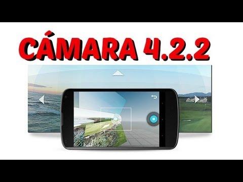 Instalar cámara 4.2.2 en cualquier Android // Y cámara 360º
