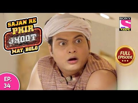Sajan Re Phir Jhoot Mat Bolo  - Full Episode - Ep 34 -  02nd  August , 2018