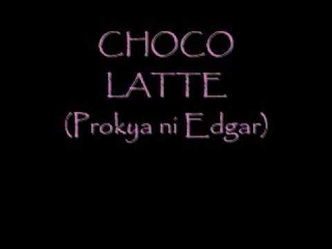 Parokya Ni Edgar - Choco Latte