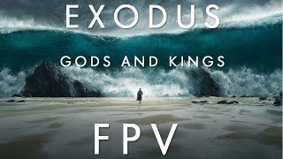 EXODUS - Gods and Kings - FPV - ALMERIA - FILM