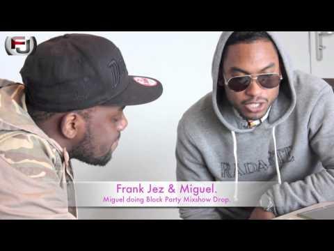 Miguel & Frank Jez FM104 Block Party Mixshow Drop.