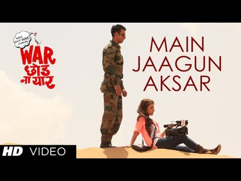 Main Jaagun Aksar Video Song | War Chhod Na Yaar | Sharman Joshi...
