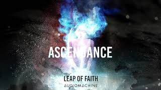 Audiomachine - Leap of Faith