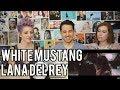LANA DEL REY - White Mustang - REACTION!! MP3