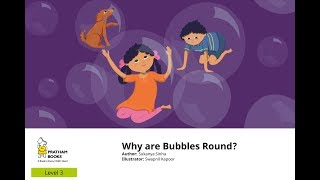 Why are Bubbles Round? I Basic Science For Kids I Read Aloud Stories I Pratham Books I English