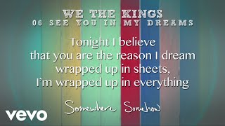 We The Kings - See You In My Dreams
